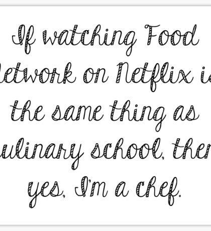 Food Network - I'm A Chef Sticker