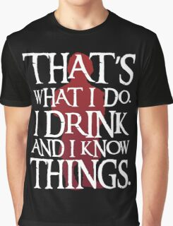 That's What I Do - Game Of Thrones Graphic T-Shirt