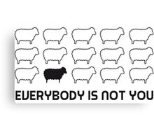 Black sheep - everybody is not you Canvas Print