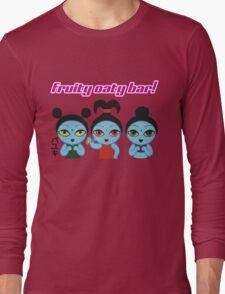 Fruity Oaty Bar! Shirt (Firefly/Serenity) Long Sleeve T-Shirt