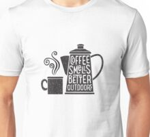 Coffee Smells Better Unisex T-Shirt
