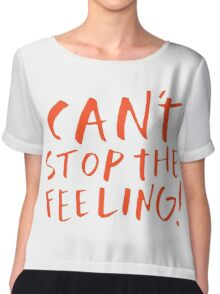 Can't stop the feeling Chiffon Top