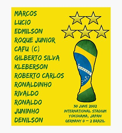 Brazil 2002 World Cup Final Winners Photographic Print
