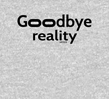 Goodbye Reality Virtual Reality Classic T-Shirt