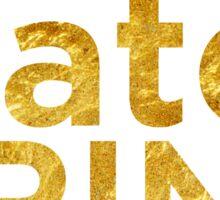 Save Water Drink Champagne Gold Sticker