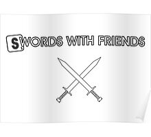 Swords with Friends Poster