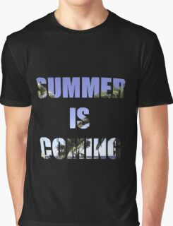 SUMMER IS COMING Graphic T-Shirt