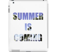 SUMMER IS COMING iPad Case/Skin