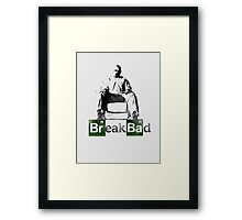 Break Bad Framed Print