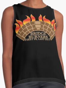 Bridgeburners first in last out with a burning bridge Contrast Tank