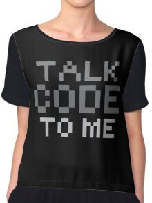 Talk code to me Chiffon Top