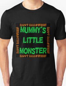Mummys Little Monster Unisex T-Shirt
