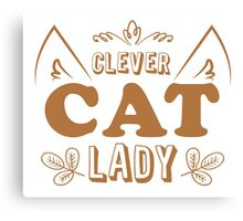 Clever cat lady Canvas Print