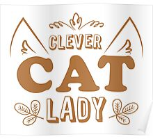 Clever cat lady Poster