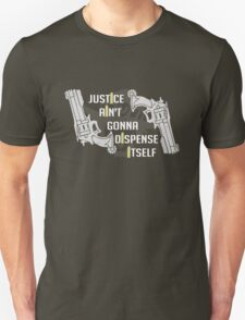 Justicree Unisex T-Shirt