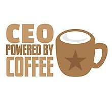 CEO powered by coffee Photographic Print