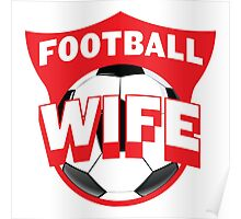 Football wife Poster