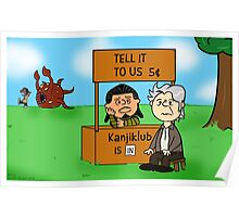 Tell That to Kanjiklub Charlie Brown Poster