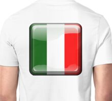 ITALY, ITALIAN, Italian Flag, Button, Flag of Italy, 'Bandiera d'Italia', Pure & simple Unisex T-Shirt