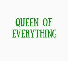 Queen of Everything (All Green) Unisex T-Shirt