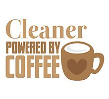 Cleaner powered by coffee Photographic Print