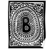 Initial B Black and White Poster