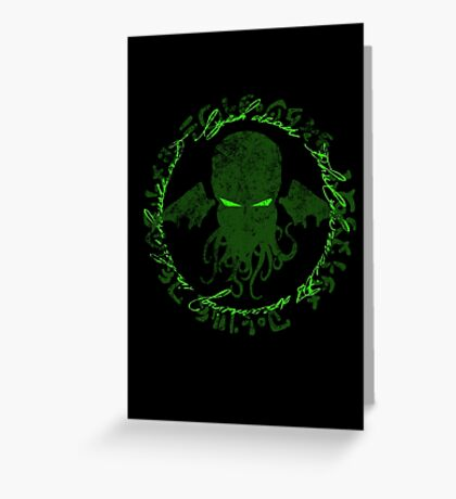 In his house at R'lyeh dead Cthulhu waits dreaming GREEN Greeting Card
