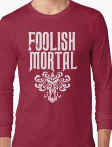Foolish Mortal Tribal Long Sleeve T-Shirt