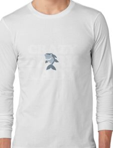 Crazy Shark Lady cute sharks Long Sleeve T-Shirt