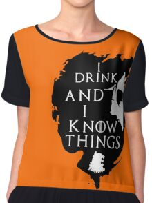 Tyrion Lannister, he drinks and he knows things Chiffon Top