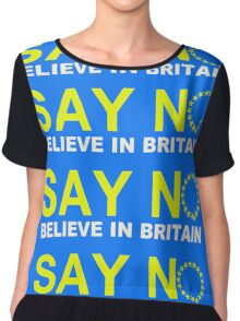 Say NO Believe in Britain Chiffon Top