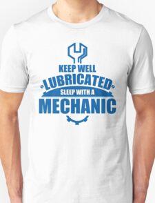Keep Well Lubricated Sleep With A Mechanic Unisex T-Shirt