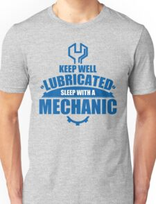 Keep Well Lubricated Sleep With A Mechanic Unisex T-Shirt