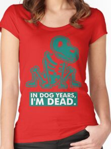In Dog Years Im Dead Women's Fitted Scoop T-Shirt
