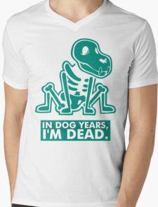 In Dog Years Im Dead Mens V-Neck T-Shirt