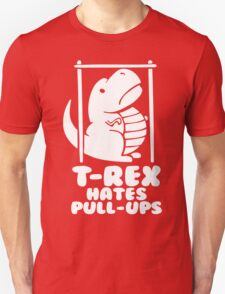 T-Rex Hates Pull Ups Unisex T-Shirt