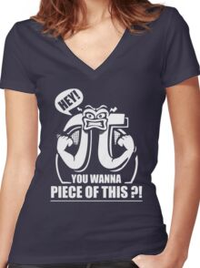 Hey You Want A Piece Of This Women's Fitted V-Neck T-Shirt