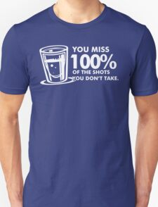 You Miss 100% Unisex T-Shirt