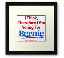 I Think, Therefore I Am Voting For Bernie Sanders (Red, White, Blue) Framed Print