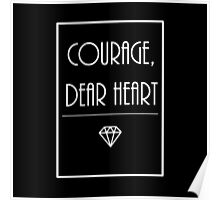 Courage, dear heart (2) Poster