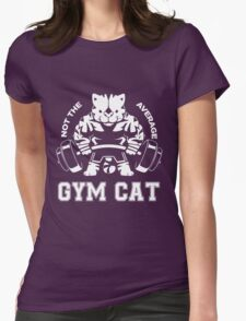 Not the average GYM CAT Womens Fitted T-Shirt