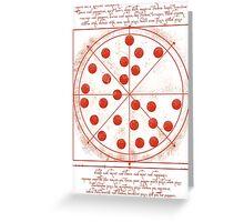 Leonardo da Vinci's Pizza  Greeting Card