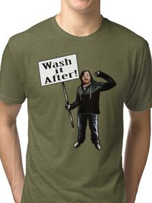 Wash It After Tri-blend T-Shirt