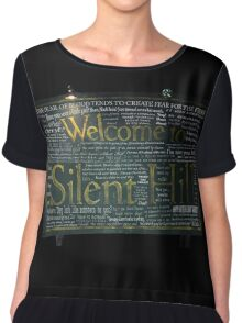 Silent Hill Sign Quotes Chiffon Top