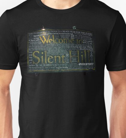Silent Hill Sign Quotes Unisex T-Shirt