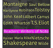 The Readers' Writers of Note  Photographic Print