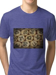 And the answer is.........42 Tri-blend T-Shirt