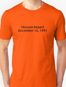 Mission Report December 16, 1991 T-Shirt