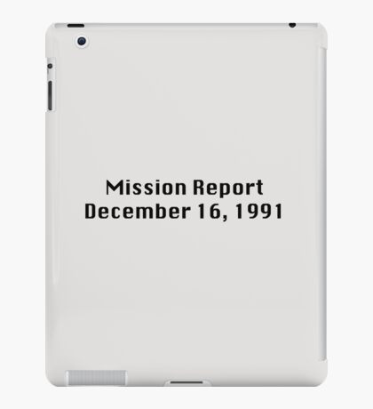 Mission Report December 16, 1991 iPad Case/Skin
