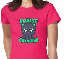 Praise Cathulhu Womens Fitted T-Shirt